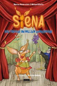 Siena - Das Theater um William Shakespeare