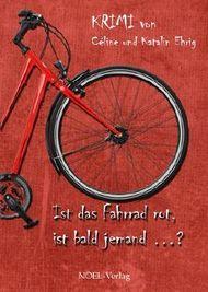 Ist das Fahrrad rot, ist bald jemand ...?