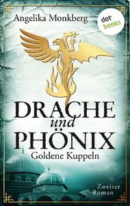 Drache und Phönix - Goldene Kuppeln