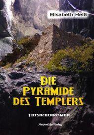 Die Pyramide des Templers