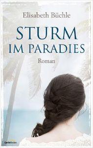 Sturm im Paradies