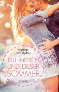 Du und ich und dieser Sommer