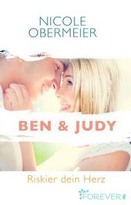 Ben & Judy - Riskier dein Herz