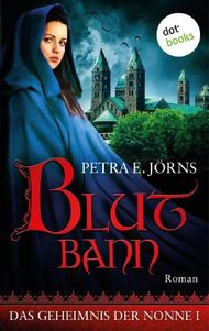 Das Geheimnis der Nonne - Erster Roman: Blutbann