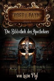 Frost & Payne - Die Bibliothek des Apothekers