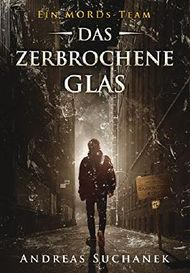 Ein Mords-Team - Das zerbrochene Glas