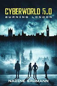 CyberWorld 5.0 - Burning London