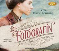 Die Fotografin - Am Anfang des Weges (2 MP3-CDs)