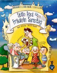 Stille Post für Fräulein Samstag