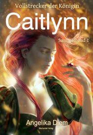 Die Türme von Ibjadar: Caitlynn