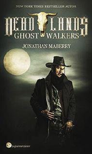 Deadlands - Ghostwalkers