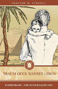Traum oder wahres Leben: Kismetbahr - Der Schicksalsfluss