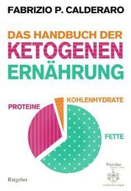 Das Handbuch der ketogenen Ernährung
