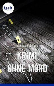 Krimi ohne Mord