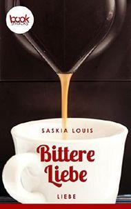 Bittere Liebe