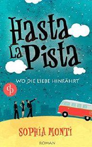 Hasta La Pista - Wo die Liebe hinfährt