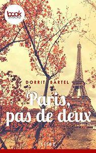 Paris, pas de deux (Kurzgeschichte, Liebe) (Die 'booksnacks' Kurzgeschichten Reihe)
