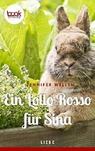 Ein Lollo Rosso für Sina (Kurzgeschichte, Liebe) (Die 'booksnacks' Kurzgeschichten Reihe)