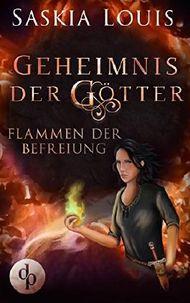 Geheimnis der Götter - Flammen der Befreiung