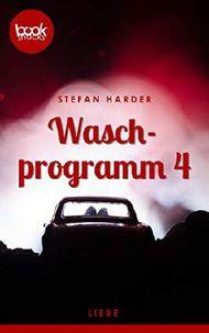 Waschprogramm 4 (Kurzgeschichte, Liebesroman) (Die booksnacks Kurzgeschichten-Reihe)