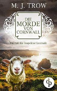 Die Morde von Cornwall: Ein Fall für Inspektor Lestrade (Cosy Crime, britischer Krimi) (Inspektor Lestrade Krimi-Reihe 2)