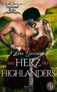 Das Herz des Highlanders (Liebe, Historisch) (Highland Brides-Reihe 4)