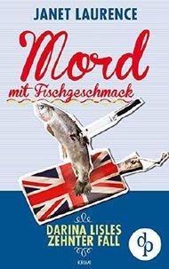 Mord mit Fischgeschmack (Darina Lisle Krimi-Reihe 10)