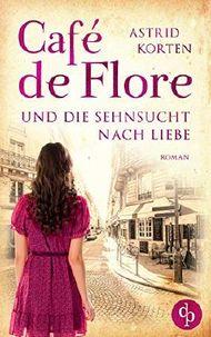Café de Flore und die Sehnsucht nach Liebe