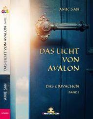Das Licht von Avalon