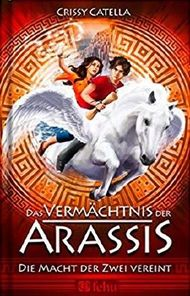 Das Vermächtnis der Arassis