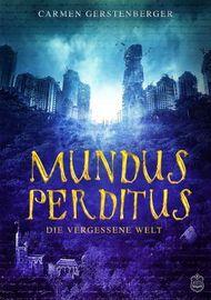 Mundus Perditus:  Die vergessene Welt
