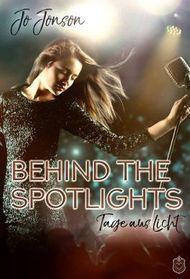 Behind the Spotlights - Tage aus Licht