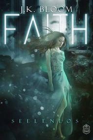 Faith: Seelenlos