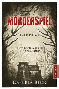 Mörderspiel - LARP-Krimi