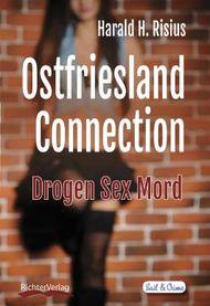 Ostfriesland Connection