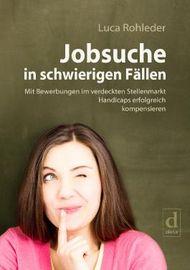Jobsuche in schwierigen Fällen