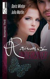 Romanze Undercover