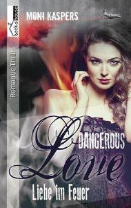 Liebe im Feuer - Dangerous Love
