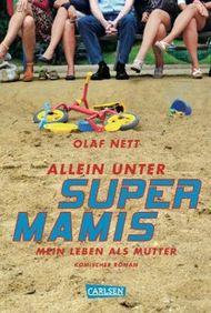 Allein unter Supermamis