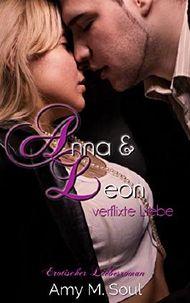 Anna und Leon - Verflixte Liebe (Teil 1)