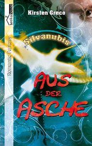 Aus der Asche - Silvanubis #2