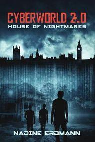 Cyberworld 2.0 - House of Nightmares
