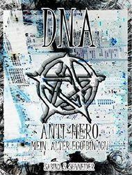 DNA - ANTI-HERO: Mein Alter Ego bin ich