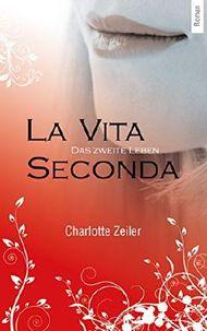 La Vita Seconda - Das zweite Leben