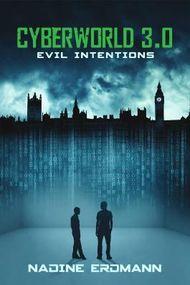 CyberWorld 3.0 - Evil Intentions