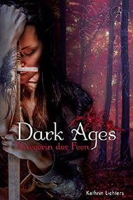 Dark Ages - Kriegerin der Feen