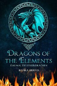 Dragons of the Elements: Das Mal des Feuerdrachen