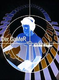 Der GaMeR_