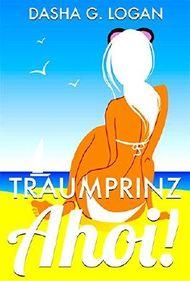 Billionaire on Board - Traumprinz, Ahoi!