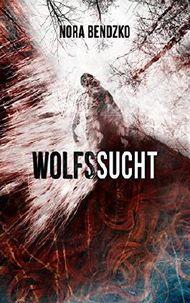 Wolfssucht